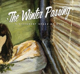 The Winter Passing- A Different Space Of Mind