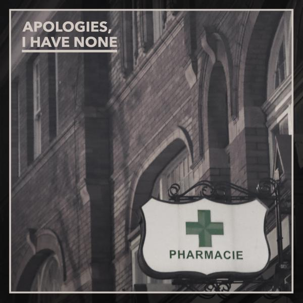 Apologies I Have None Album 2016